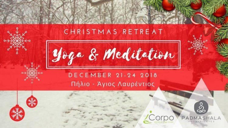 YOGA & MEDITATION CHRISTMAS RETREAT
