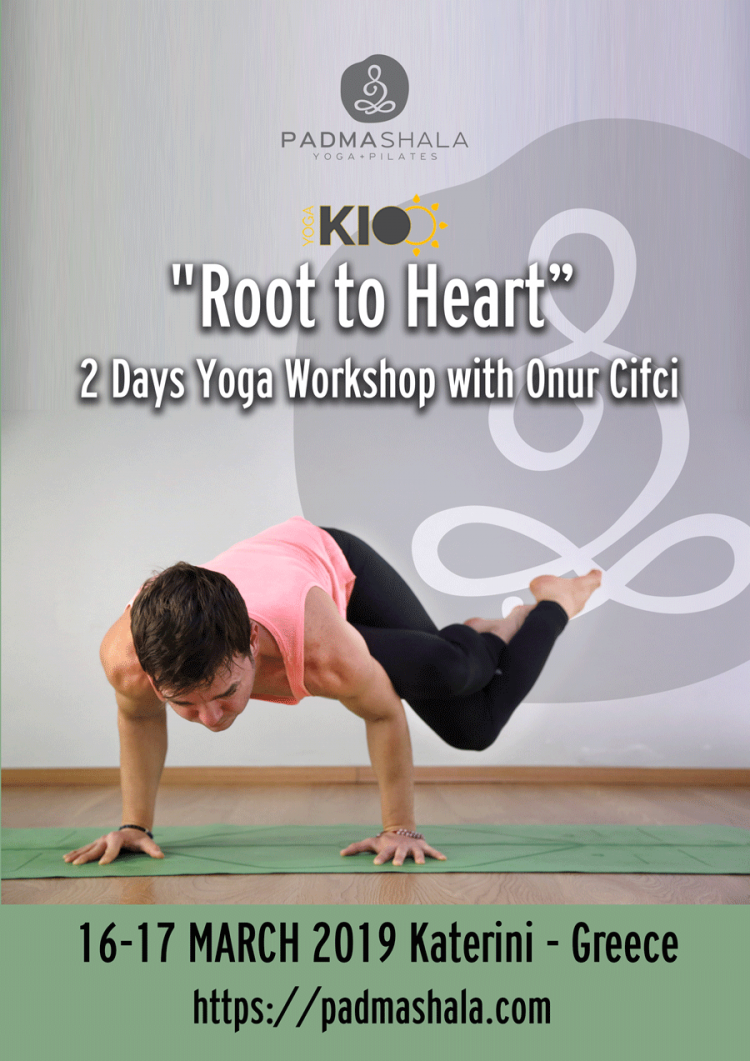 """Root to Heart"" 2 Days Yoga Workshop with Onur Cifci"