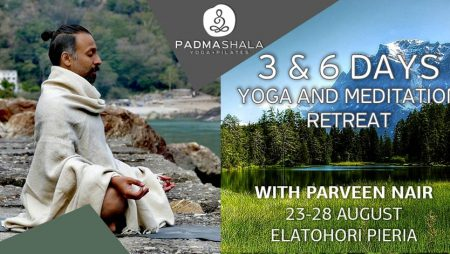 3 & 6 days Yoga and Meditation Retreat with Parveen Nair 08/19
